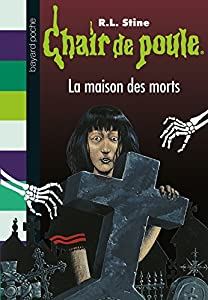 "Afficher ""Chair de poule n° 6<br /> La maison des morts"""
