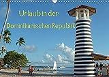 Urlaub in der Dominikanischen Republik (Wandkalender 2020 DIN A3 quer): Relaxen in der Karibik (Monatskalender, 14 Seiten ) (CALVENDO Orte) -