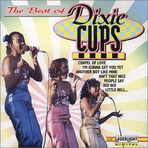 the-best-of-dixie-cups