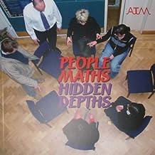 People Maths: Hidden Depths