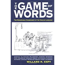 The Game of Words: The Remarkable Exhuberance of the English Language