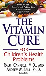 The Vitamin Cure for Children's Health Problems (English Edition)