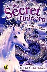 My Secret Unicorn: A Winter Wish