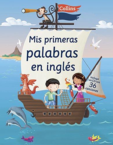 Mis Primeras Palabras En Inglés 4-6 años: Incluye