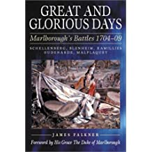 Great and Glorious Days: The Duke of Marlborough's Battles