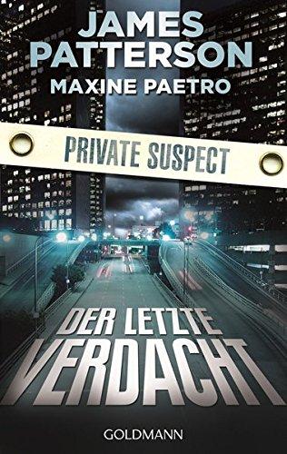 Buchseite und Rezensionen zu 'Der letzte Verdacht. Private Suspect: Thriller' von James Patterson