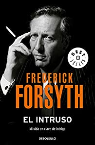 El intruso par Frederick Forsyth