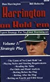 Harrington on Hold 'em Expert Strategy for No Limit Tournaments, Vol. 1: Strategic Play by Dan Harrington, Bill Robertie (2004) Paperback