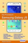 Das Praxisbuch Samsung Galaxy J5 - Ha...