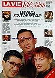 VIE TELEVISION (LA) du 10/03/1990 - les nuls sont de retour bon bizet de carmen revoila barre gauloiseries bon enfant rda - la peste brune