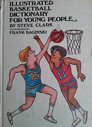 Illustrated Basketball Dictionary for Young People