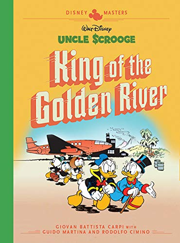 Disney Masters Vol. 6: Giovan Battista Carpi: Walt Disney's Uncle Scrooge: King of the Golden River