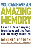 Image de You Can Have an Amazing Memory: Learn life-changing techniques and tips from the memory maestro