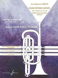 Jean-Baptiste Arban: Grande Methode Complete - Trilingue. Partitions pour Tous Les Instruments