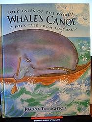 Whale's Canoe: A Folk Tale from Australia (Folk Tales of the World)