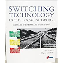 Switching Technology in the Local Network by Mathias Hein (2000-06-14)