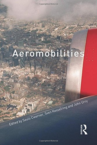 Aeromobilities (International Library of Sociology (Paperback))