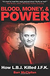 Blood, Money, & Power by Barr McClellan (February 23, 2011) Paperback