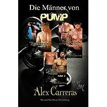 Die Männer von PUMP - Sammelband: Neueröffnung / Krafttraining / Muskelspiel und Chaos