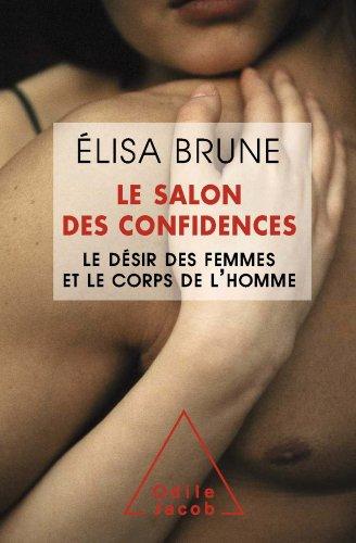 Salon des confidences (Le) (Sciences Humaines) par Élisa Brune