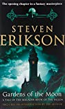Gardens of the Moon (Book 1 of The Malazan Book of the Fallen)