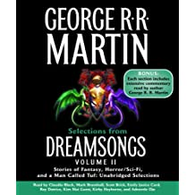 Selections from Dreamsongs, Volume II: Stories of Fantasy, Horror/Sci-Fi, and a Man Called Tuf: 2