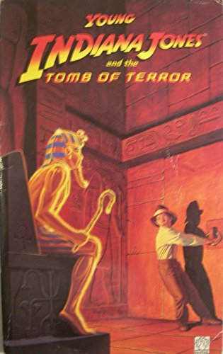 Young Indiana Jones and the tomb of terror.