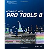 Going Pro with Pro Tools 8