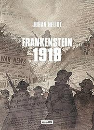 Frankenstein 1918 par Johan Heliot