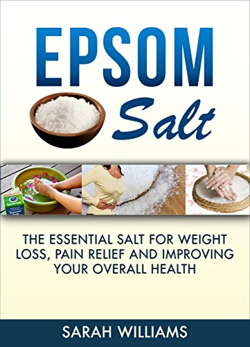 Epsom-Salt-The-Essential-Salt-for-Weight-Loss-Pain-Relief-and-Improving-your-Overall-Health-Magnesium-Weight-Loss-Improving-health-Nutrition-Detox