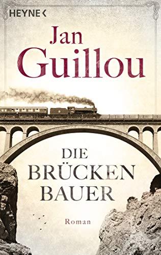 Die Brückenbauer 01: Roman (Heyne-Bücher Allgemeine Reihe)