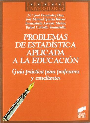 Problemas de estadística aplicada a la educación por Rafael Carballo Santaolalla
