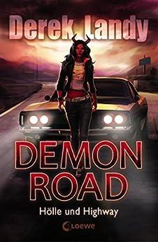 Demon Road 1 - Hölle und Highway von [Landy, Derek]