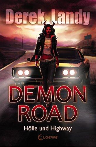 Demon Road 1 - Hölle und Highway (Knochen 12)