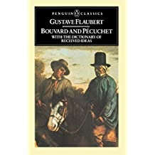Bouvard And Pecuchet: With the Dictionary of Received Ideas (Classics)