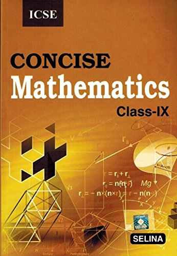 ICSE Concise Mathematics - IX