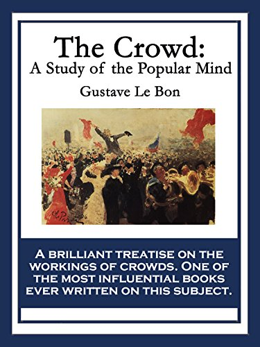 Image result for the crowd a study of the popular mind
