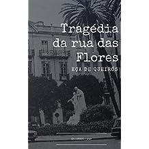 A Tragédia da Rua das Flores (Portuguese Edition)