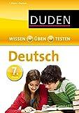 Duden - Einfach klasse: Deutsch 7. Klasse (Wissen-Üben-Testen)