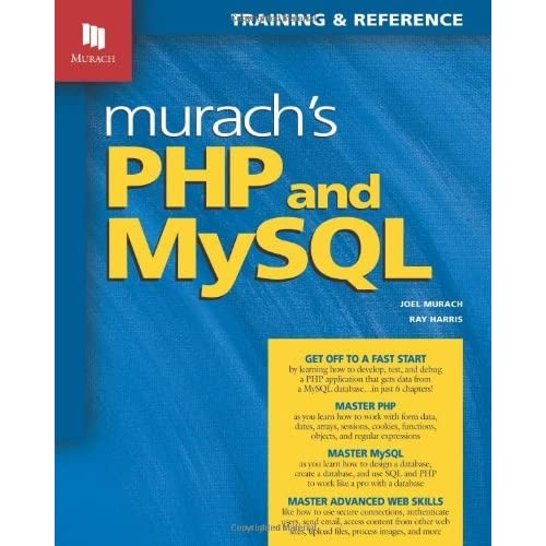 Murach's PHP and MySQL (Murach: Training & Reference) by Joel Murach Ray Harris(2010-11-23)