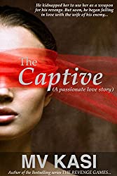 The Captive: A Passionate Love Story