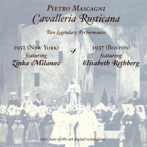Cavalleria Rusticana - Zwei legendäre Aufführungen