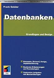 Datenbanken . Grundlagen, Design und Referenzbeispiel