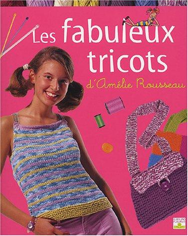 Les Fabuleux Tricots d'Amélie Rousseau