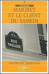 """Afficher """"Maigret et le client du samedi"""""""