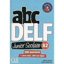 ABC DELF Junior: Livre de l'eleve B2 + DVD + Livre-web - 2eme   edition