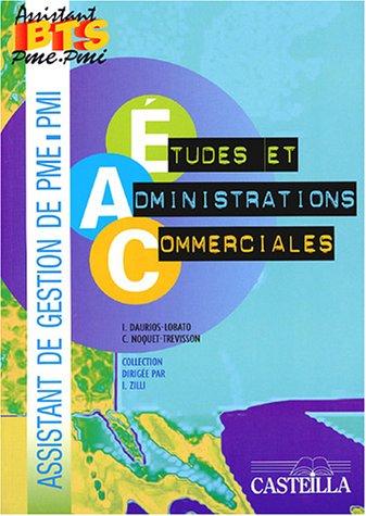 Etudes et administrations commerciales BTS assistant PME-PMI : Pôle 3 par I Daurios-Lobato