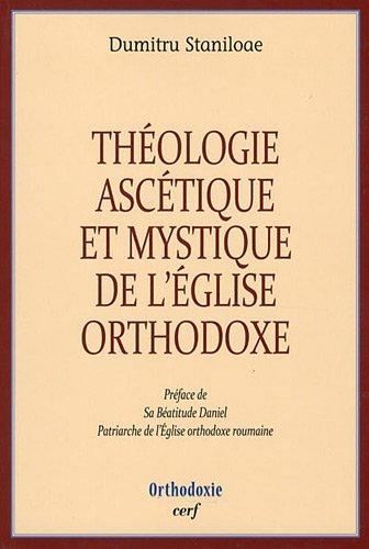 Théologie ascétique et mystique de l'Eglise orthodoxe