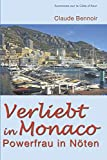 Verliebt in Monaco: Powerfrau in Nöten (Aventures sur la Côte d'Azur, Band 1) - Claude Bennoir