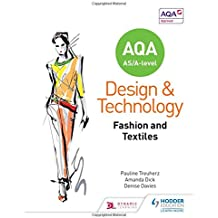 AQA AS/A-Level Design and Technology: Fashion and Textiles